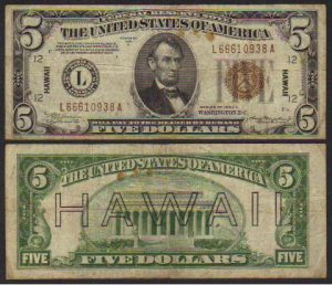$5 bill issued in Hawaii during WWII